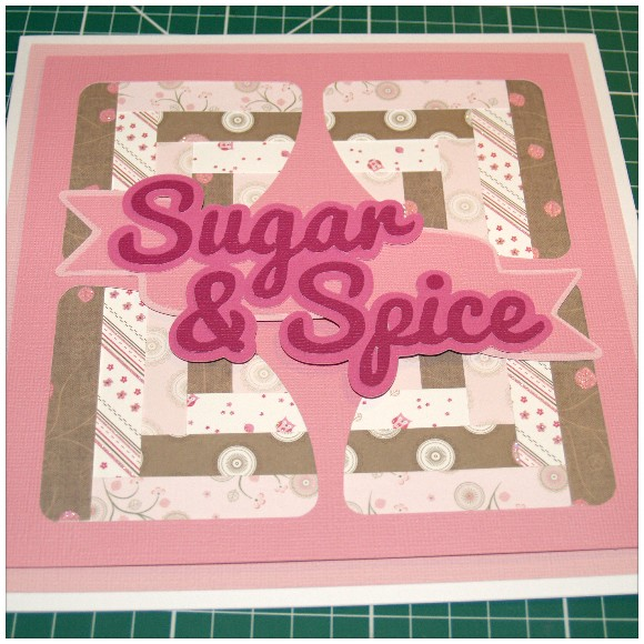 Sugar and Spice Card - Banner and Sentiment