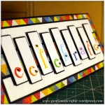 A Reason To Celebrate - A Card Using Inkadinkado Gemstone Alphabet Stamps Featured Image