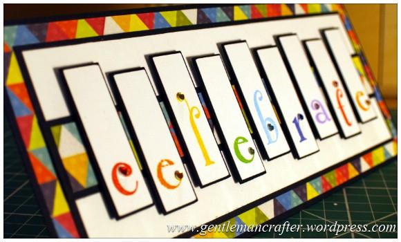 A Reason To Celebrate - A Card Using Inkadinkado Gemstone Alphabet Stamps - Finished Card (3)
