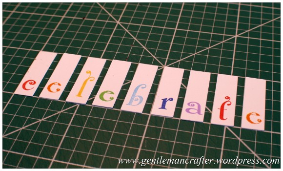 A Reason To Celebrate - A Card Using Inkadinkado Gemstone Alphabet Stamps - Step  (1)