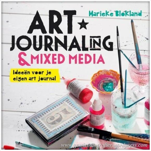 Worldwide Wednesday - Marieke Blokland - 1 - Art Journaling and Mixed Media Book