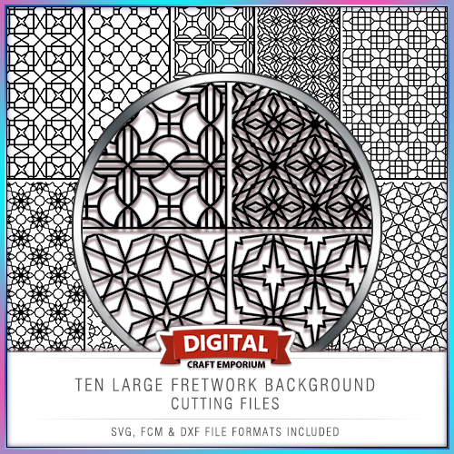 TEN FRETWORK BACKGROUND CUTTING FILES PREVIEW - SVG, DXF and FCM Cutting Files