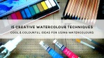 15 Creative Watercolour Techniques