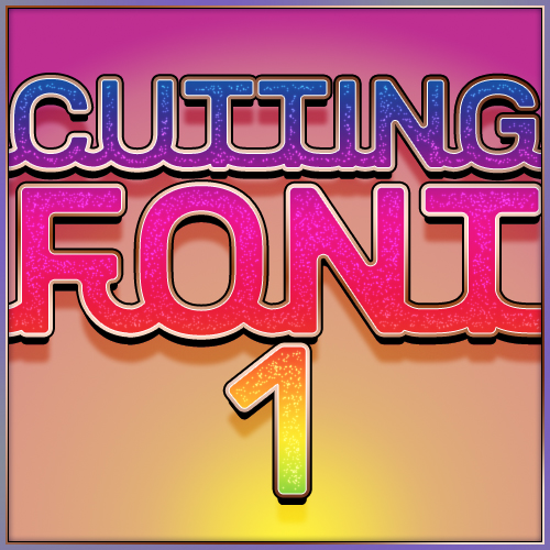Cutting Font 1