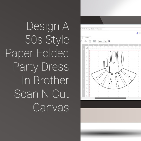 Design A 50s Style Paper Folded Party Dress In Brother Scan N Cut Canvas