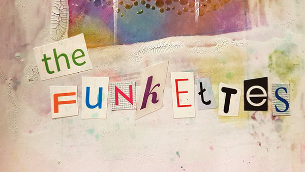 Meet The Funkettes Mixed Media Page by John Bloodworth Gentleman Crafter (15)